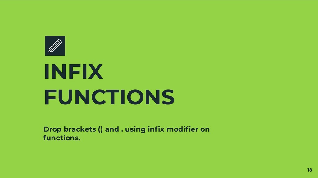 Drop brackets () and . using infix modifier on fu...