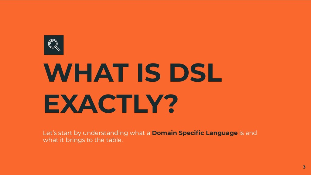 WHAT IS DSL EXACTLY? Let's start by understandi...