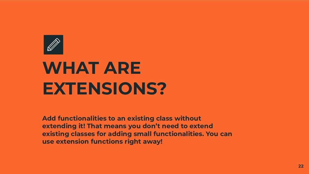 Add functionalities to an existing class withou...