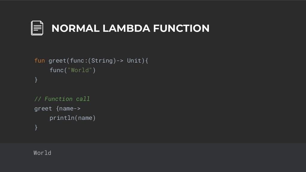 31 NORMAL LAMBDA FUNCTION fun greet(func:(Strin...