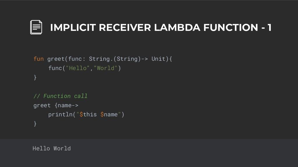 32 IMPLICIT RECEIVER LAMBDA FUNCTION - 1 fun gr...