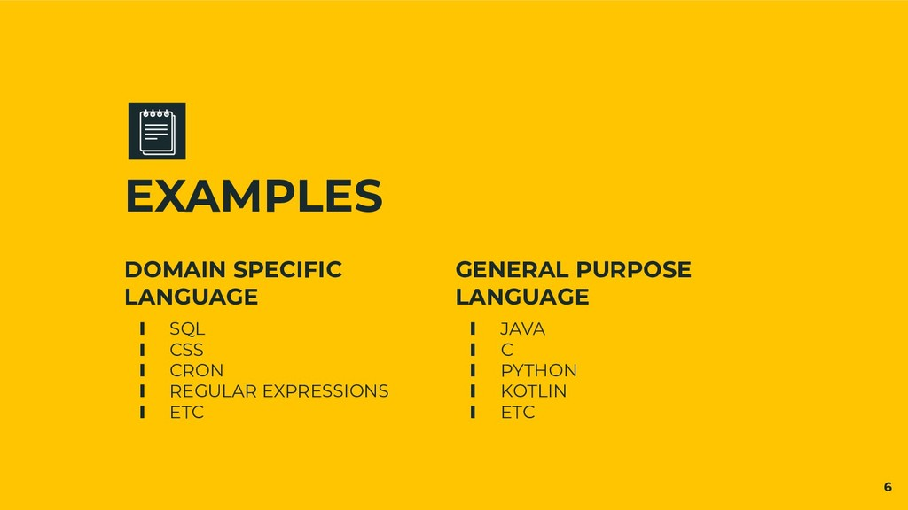 EXAMPLES DOMAIN SPECIFIC LANGUAGE ∎ SQL ∎ CSS ∎...