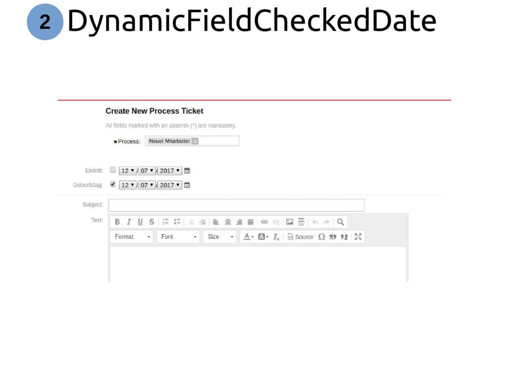 DynamicFieldCheckedDate 2