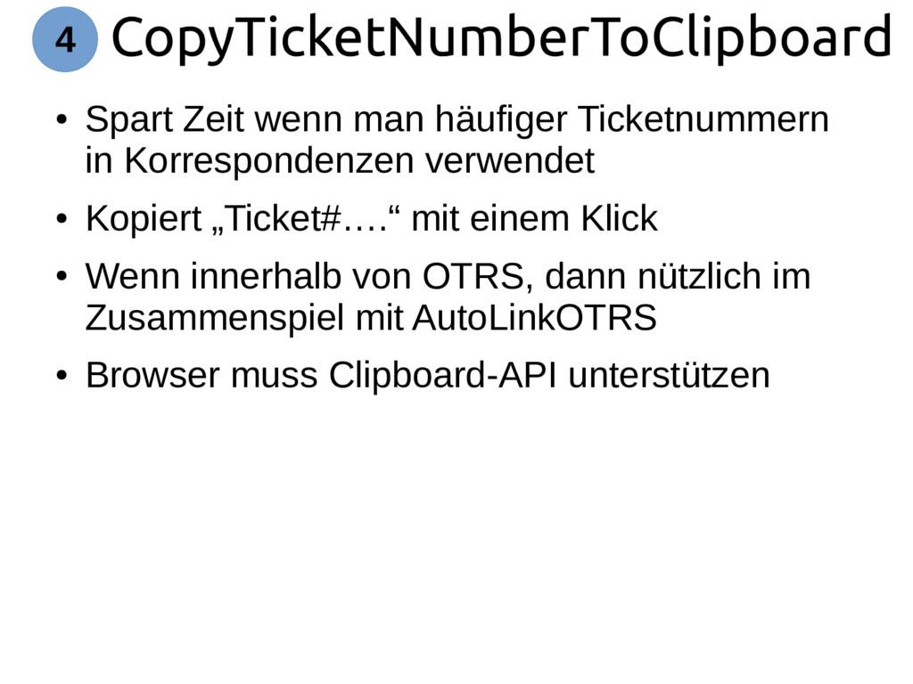 CopyTicketNumberToClipboard 4 ● Spart Zeit wenn...