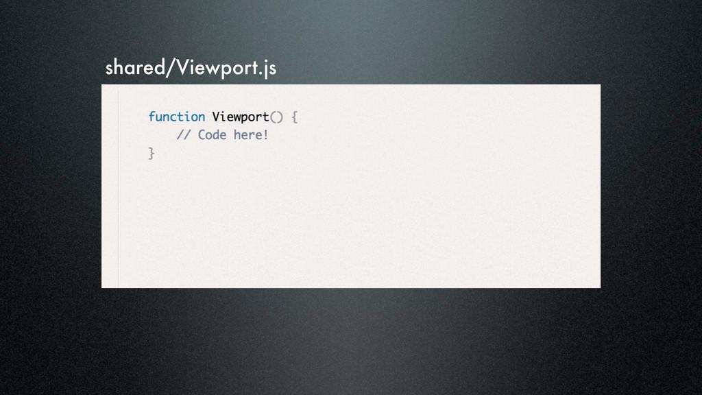 shared/Viewport.js