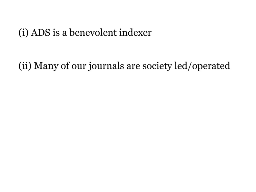 (ii) Many of our journals are society led/opera...