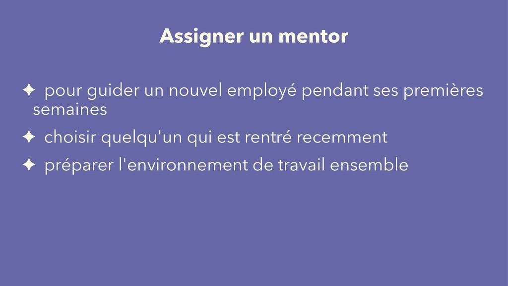 Assigner un mentor ✦ pour guider un nouvel empl...