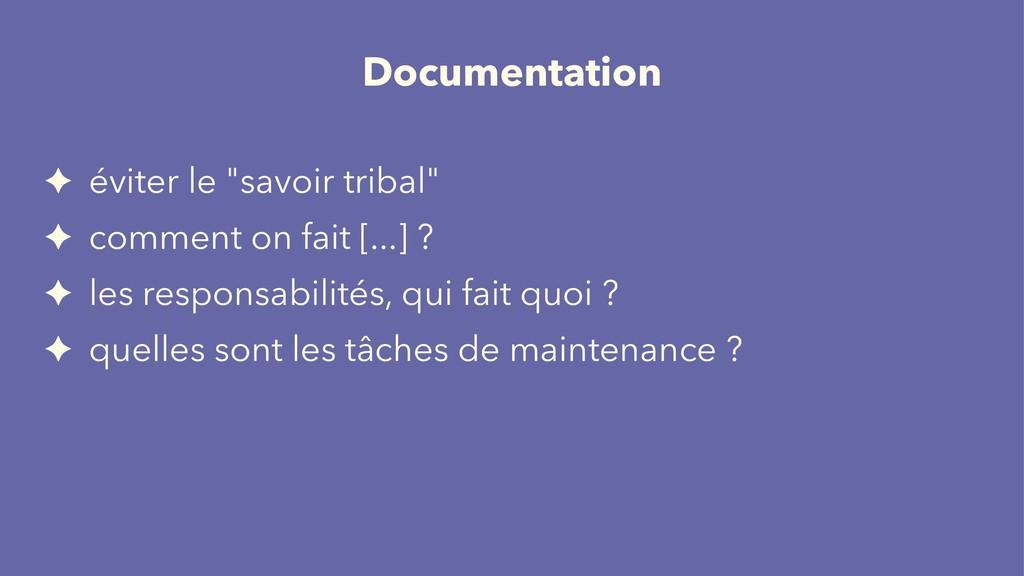 "Documentation ✦ éviter le ""savoir tribal"" ✦ com..."