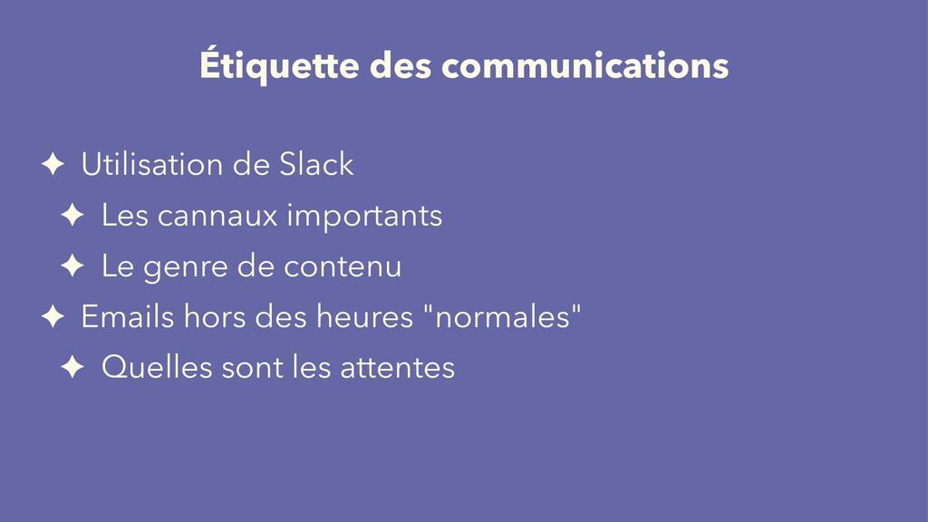 Étiquette des communications ✦ Utilisation de S...