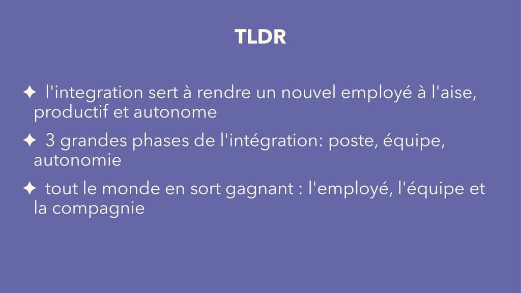 TLDR ✦ l'integration sert à rendre un nouvel em...