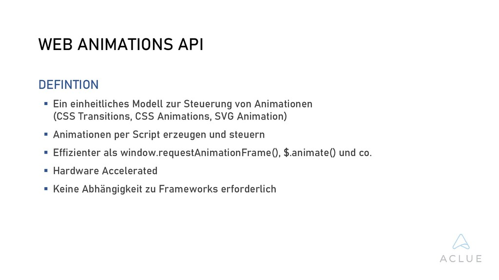 WEB ANIMATIONS API DEFINTION  Ein einheitliche...