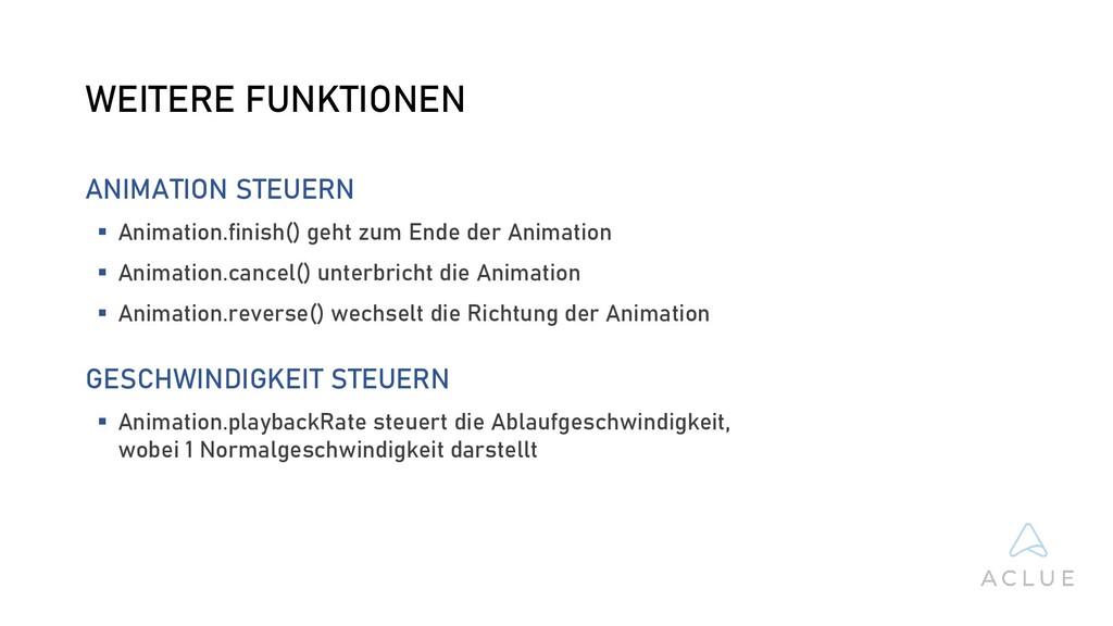 WEITERE FUNKTIONEN ANIMATION STEUERN  Animatio...