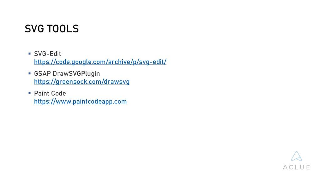 SVG TOOLS  SVG-Edit https://code.google.com/ar...