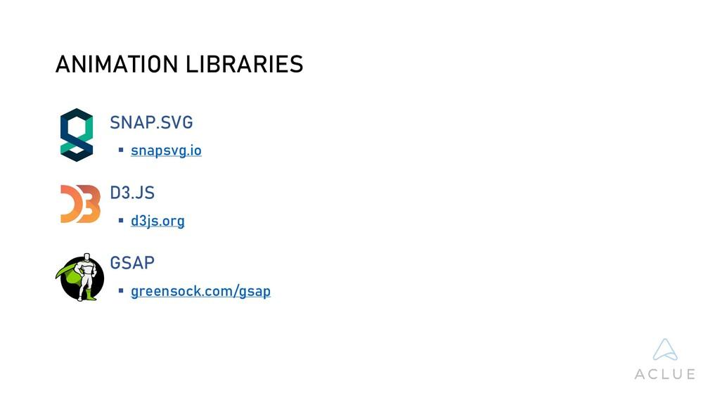 ANIMATION LIBRARIES SNAP.SVG  snapsvg.io D3.JS...