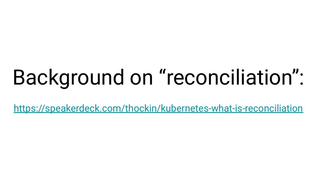 "Background on ""reconciliation"": https://speaker..."