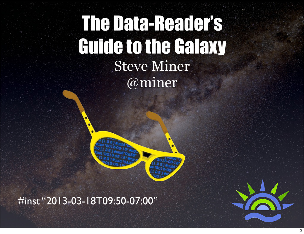 The Data-Reader's Guide to the Galaxy Steve Min...