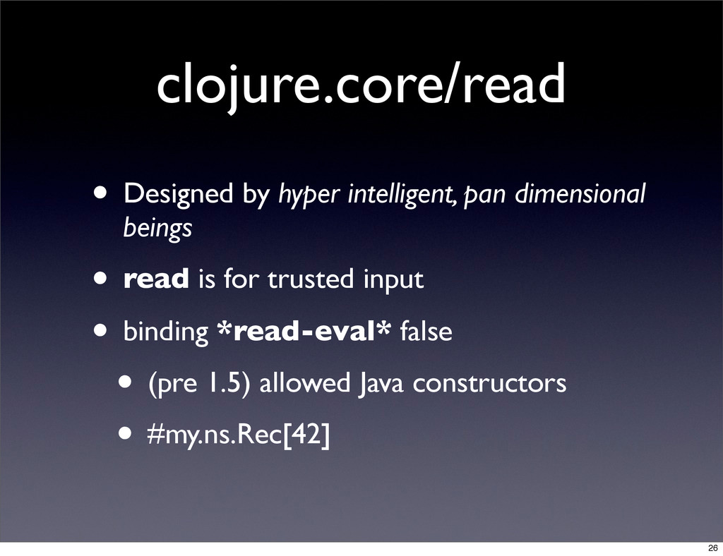 clojure.core/read • Designed by hyper intellige...