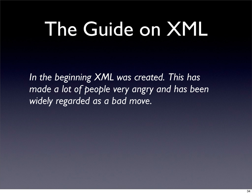 The Guide on XML In the beginning XML was creat...
