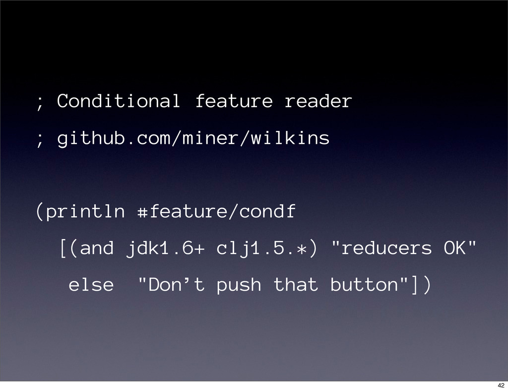 ; Conditional feature reader ; github.com/miner...