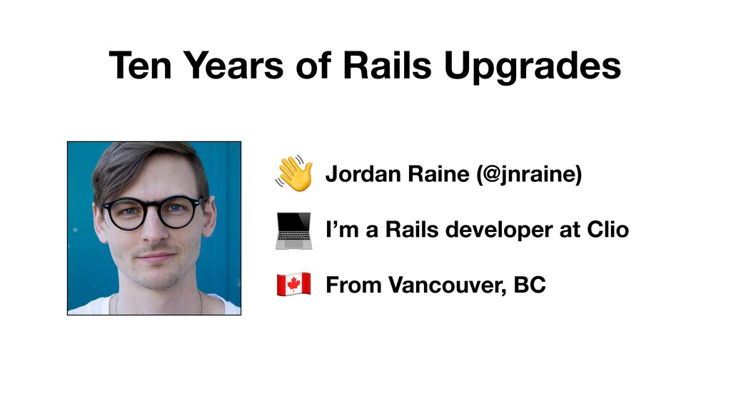 Jordan Raine (@jnraine) I'm a Rails developer a...
