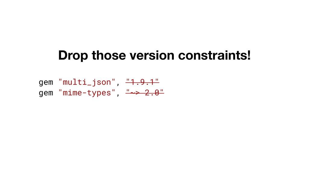 """gem """"multi_json"""", """"1.9.1"""" gem """"mime-types"""", """"~>..."""