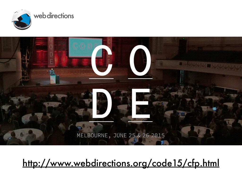 http://www.webdirections.org/code15/cfp.html