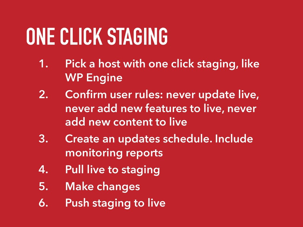 ONE CLICK STAGING 1. Pick a host with one click...
