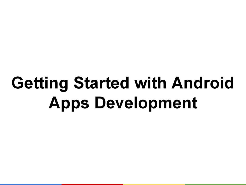 Getting Started with Android Apps Development
