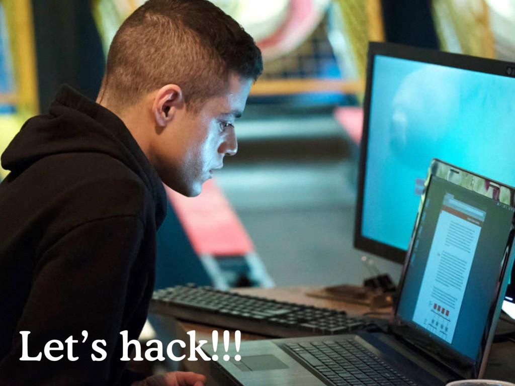Let's hack!!!