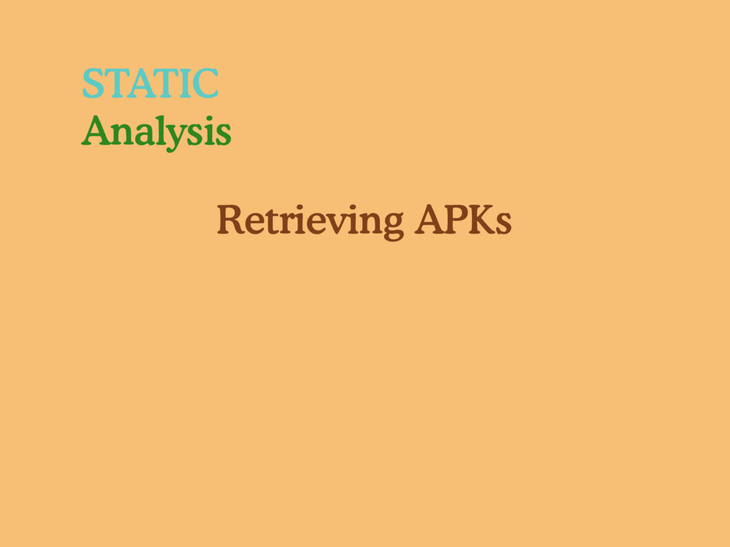 STATIC Analysis Retrieving APKs