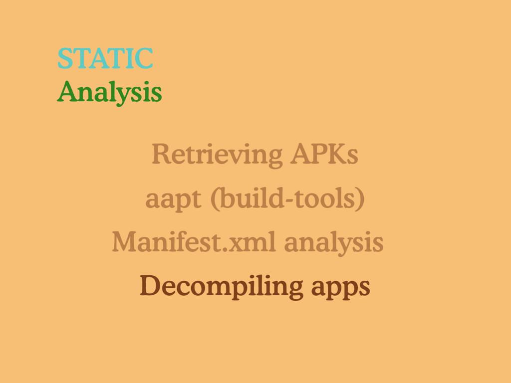 STATIC Analysis Retrieving APKs aapt (build-too...