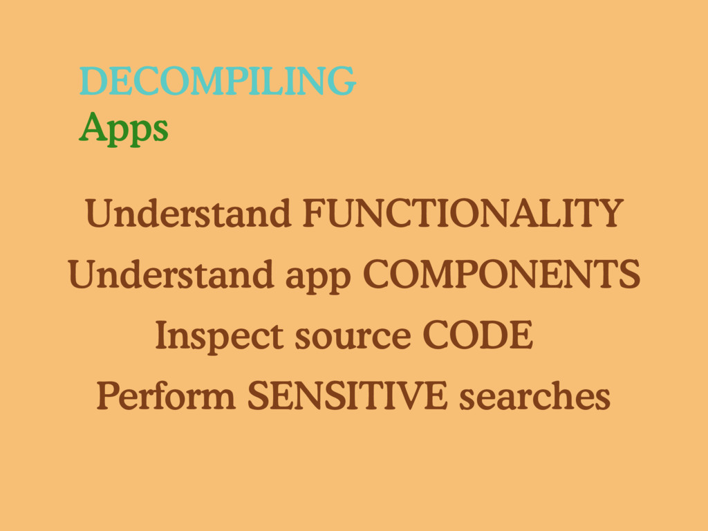DECOMPILING Apps Understand FUNCTIONALITY Under...