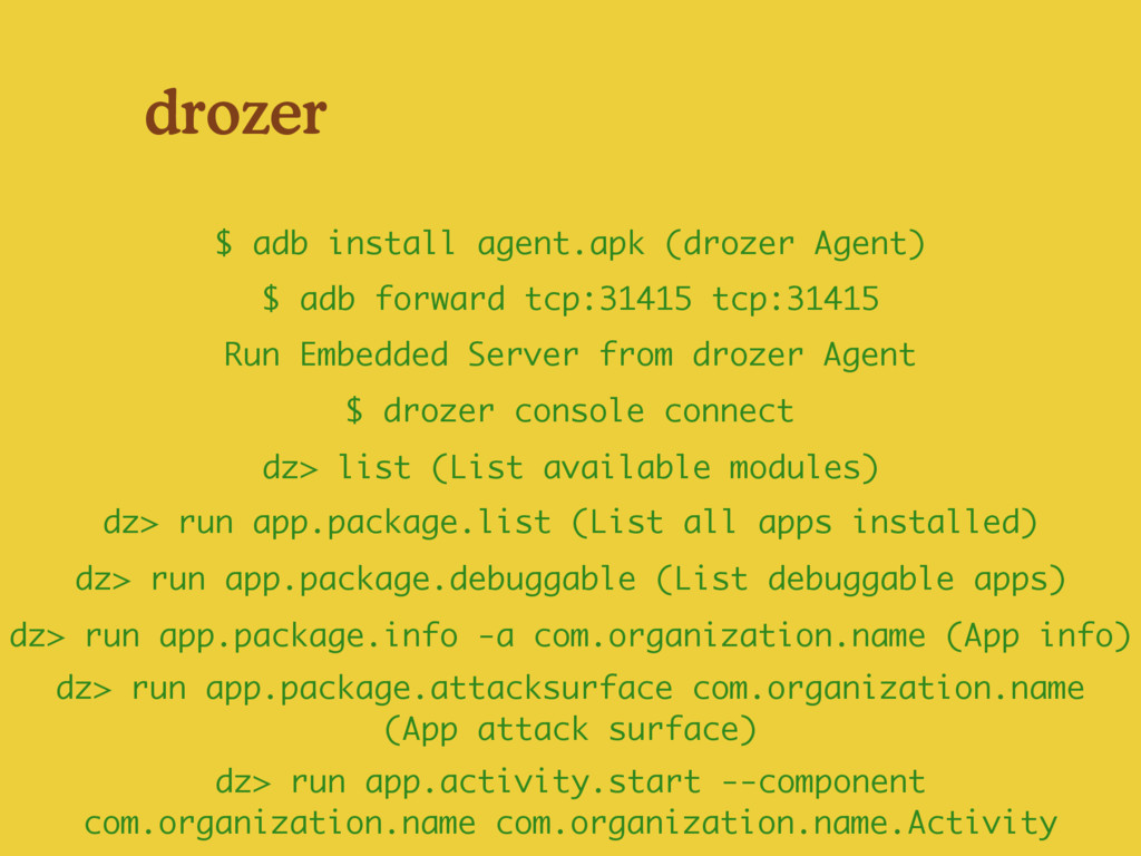 drozer $ drozer console connect Run Embedded Se...