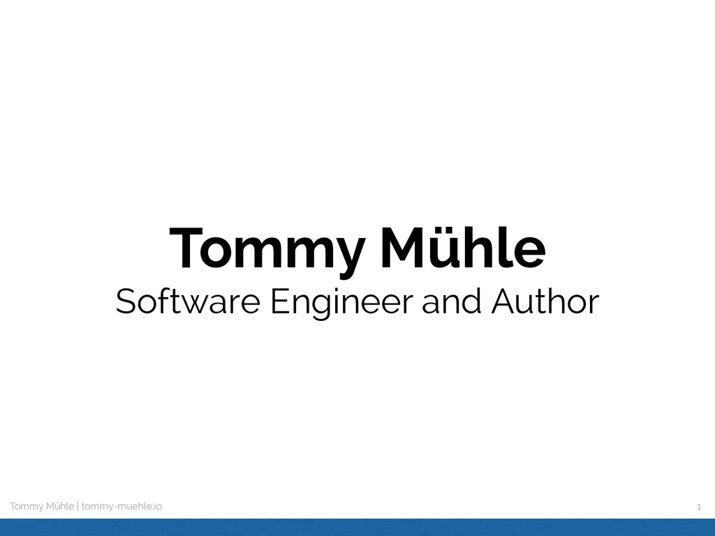Tommy Mühle | tommy-muehle.io Tommy Mühle Softw...
