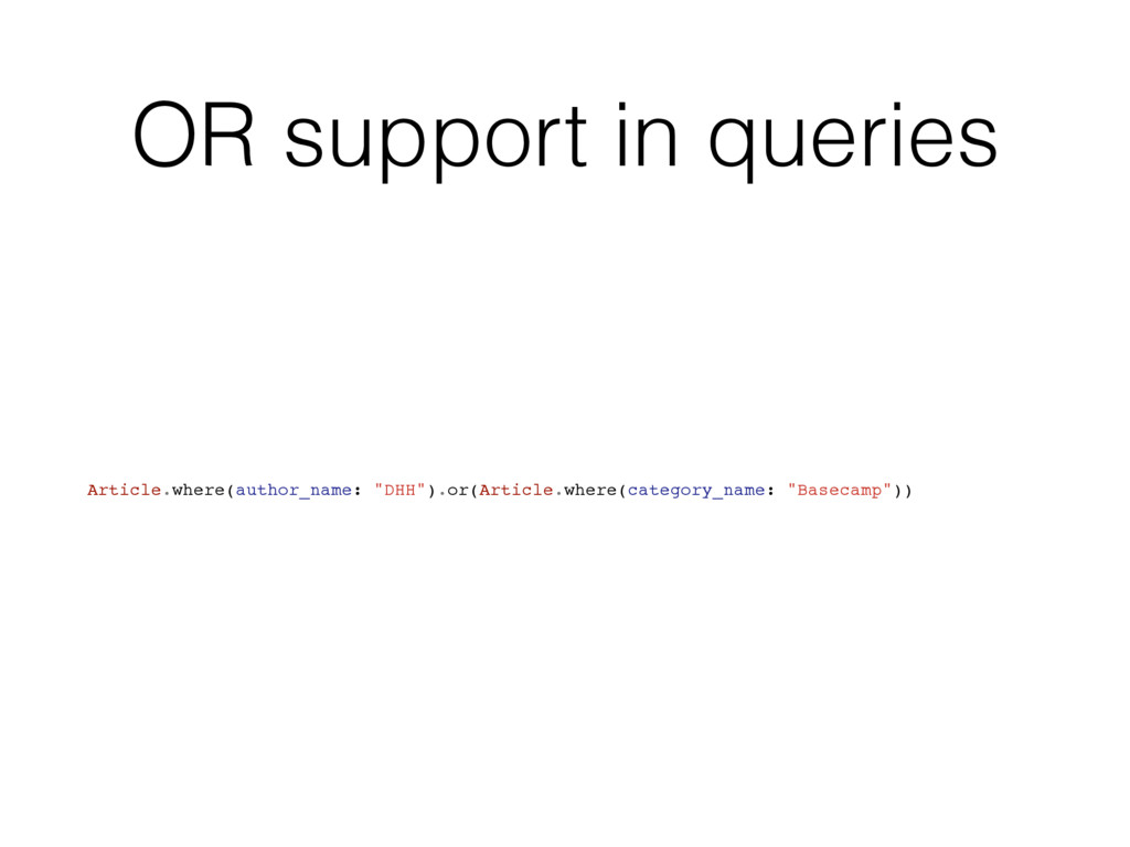 OR support in queries Article.where(author_name...