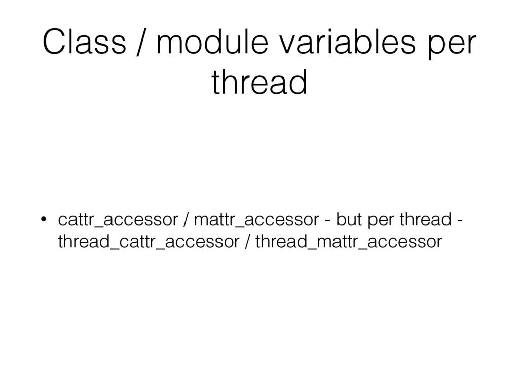 Class / module variables per thread • cattr_acc...