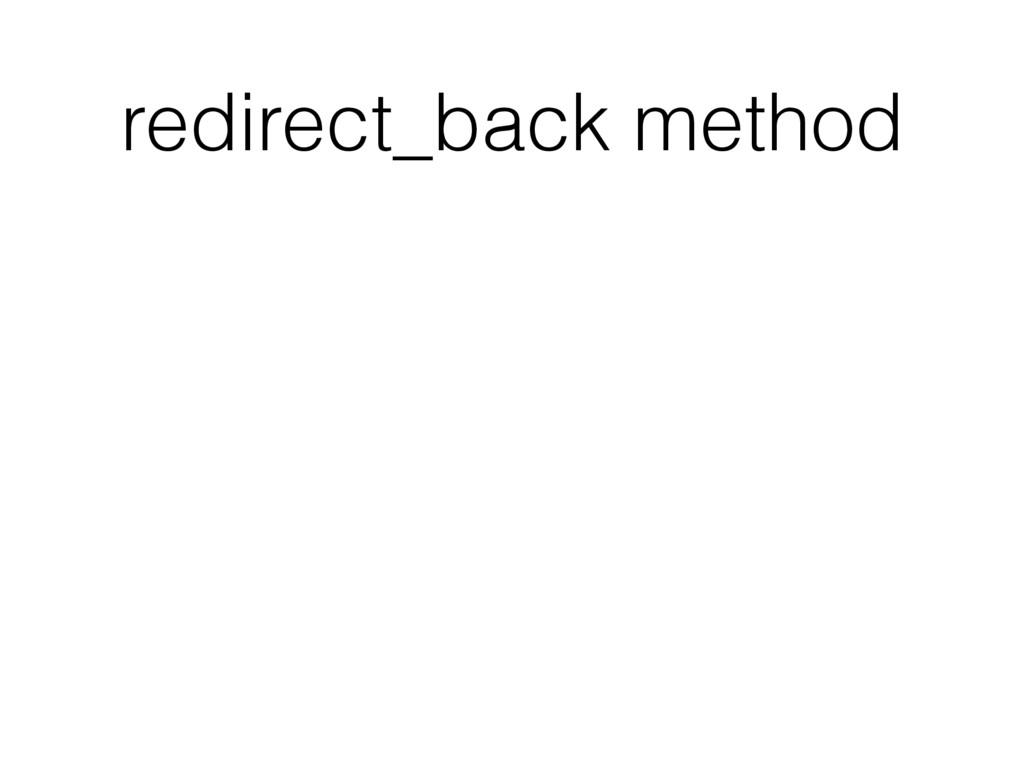 redirect_back method