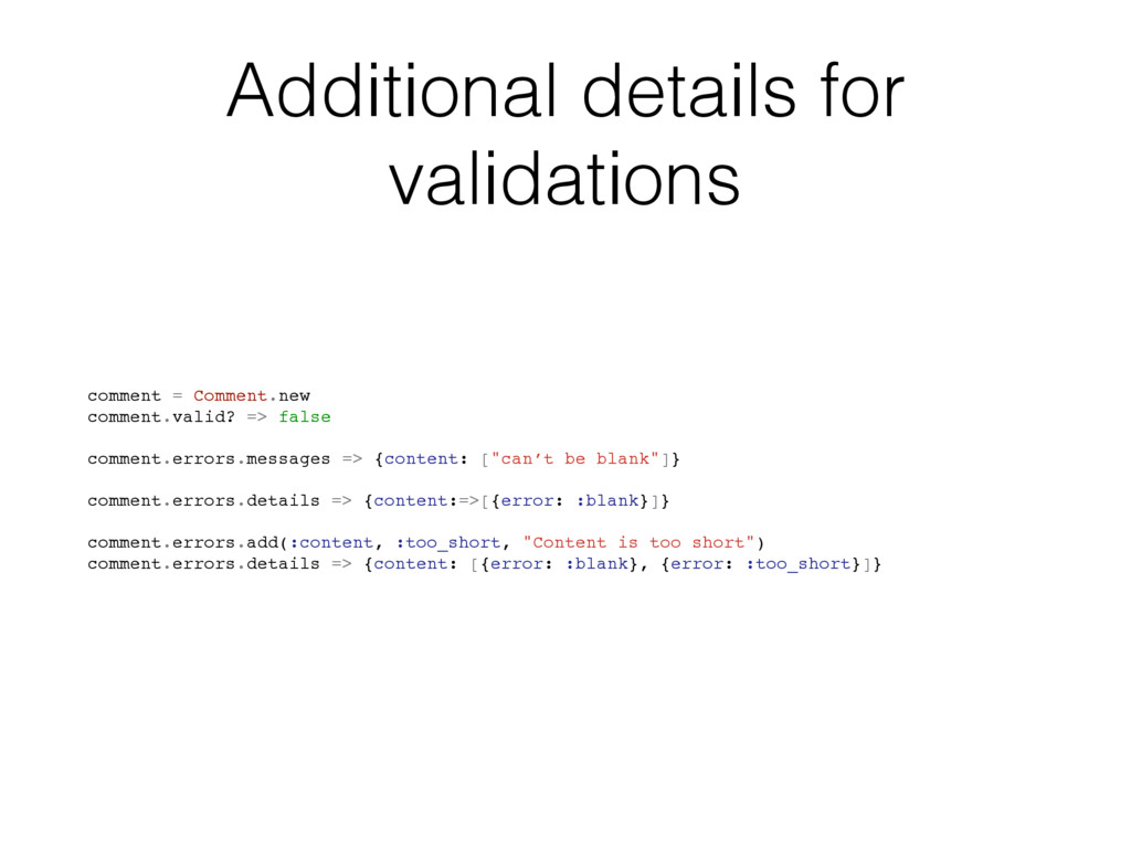 Additional details for validations comment = Co...