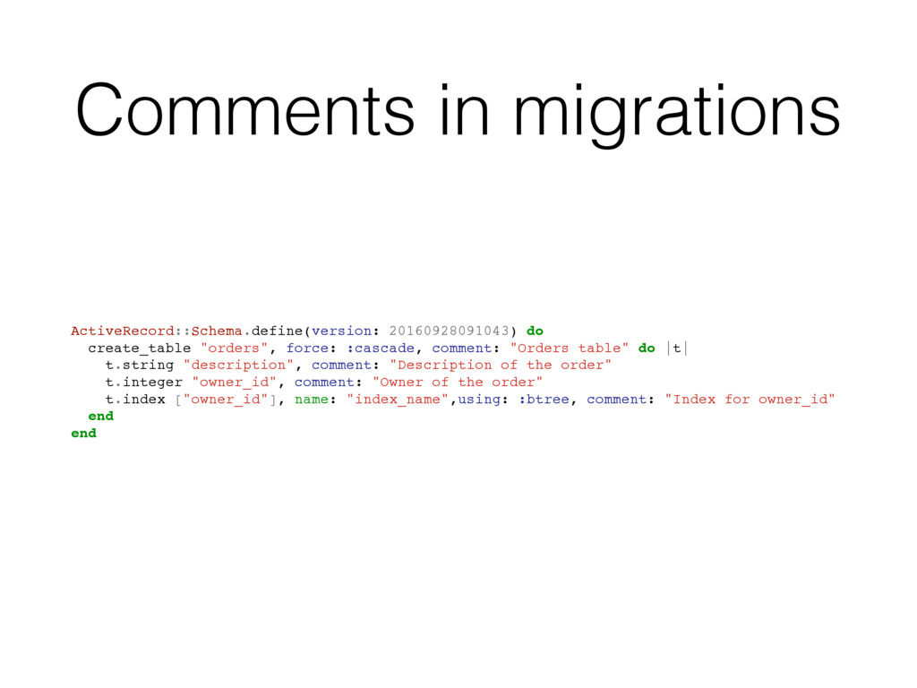 Comments in migrations ActiveRecord::Schema.def...