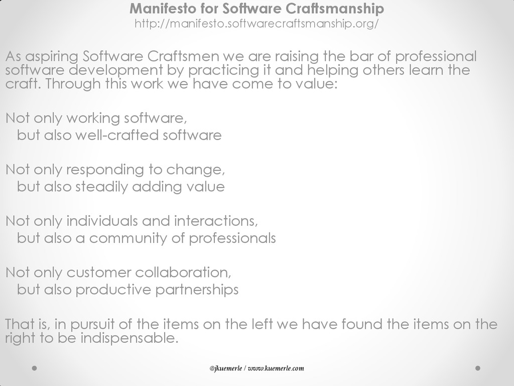 @jkuemerle / www.kuemerle.com Manifesto for Sof...