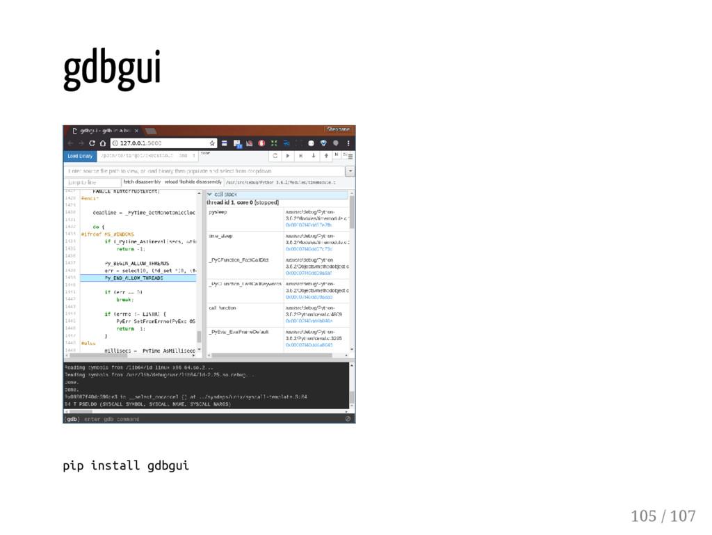 gdbgui pip install gdbgui 105 / 107