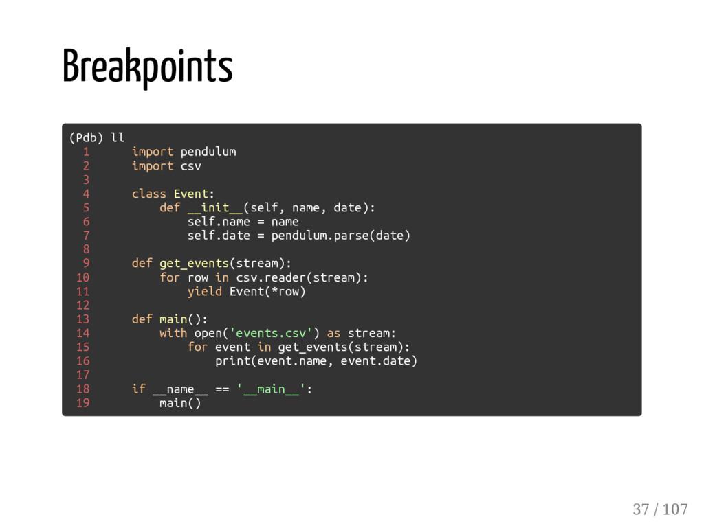 Breakpoints (Pdb) ll 1 import pendulum 2 import...