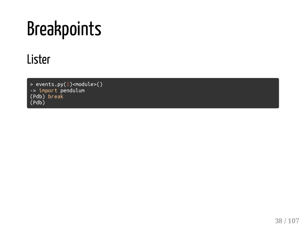 Breakpoints Lister > events.py(1)<module>() -> ...