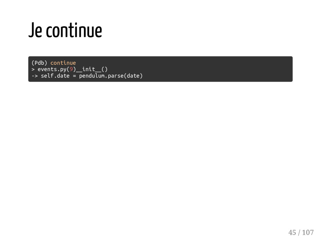 Je continue (Pdb) continue > events.py(9)__init...