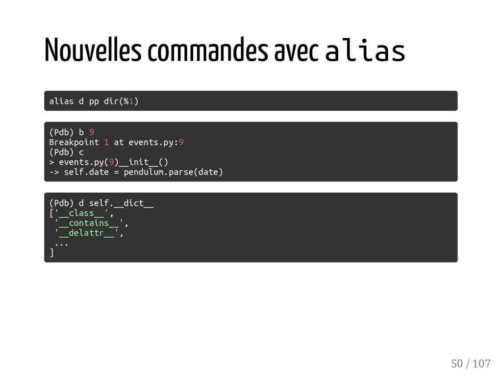 Nouvelles commandes avec alias alias d pp dir(%...