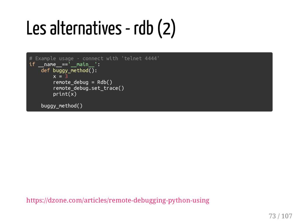 Les alternatives - rdb (2) # Example usage - co...