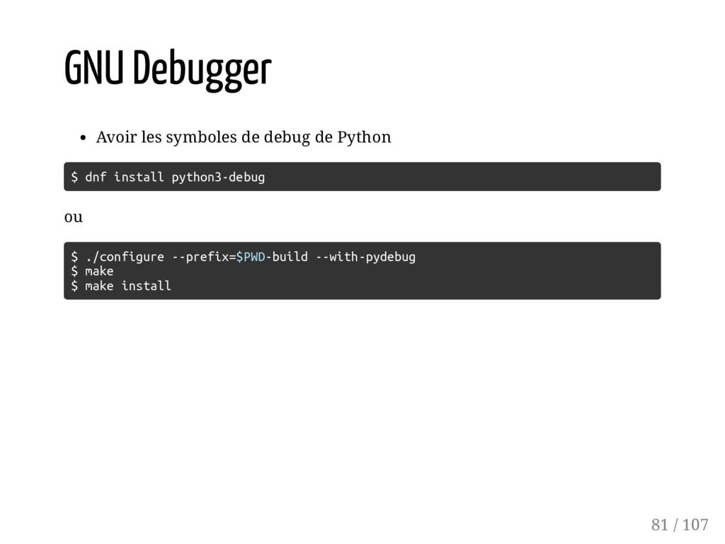 GNU Debugger Avoir les symboles de debug de Pyt...