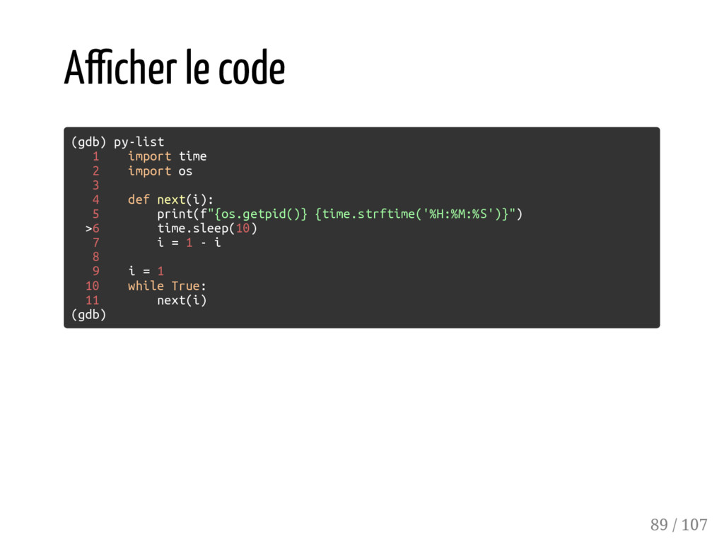 A cher le code (gdb) py-list 1 import time 2 im...