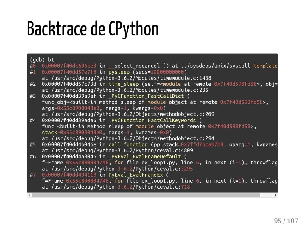 Backtrace de CPython (gdb) bt #0 0x00007f40dc69...