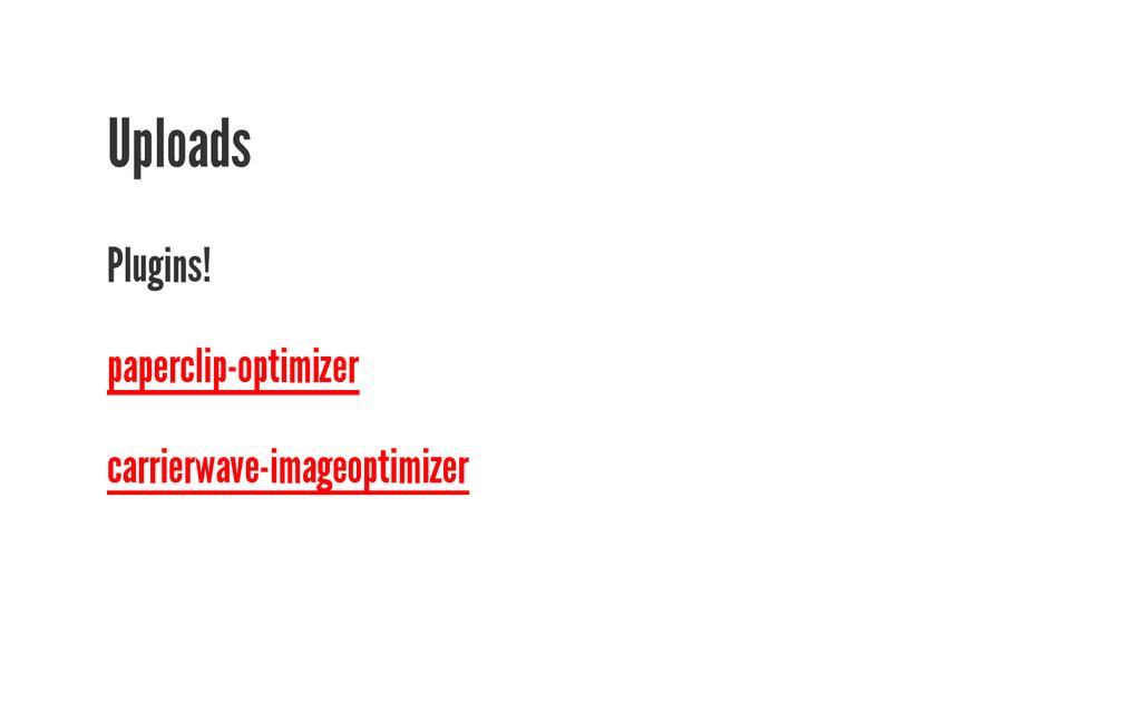 Uploads Plugins! paperclip-optimizer carrierwav...